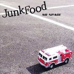 No Space - Junkfood