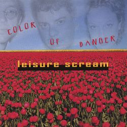 Leisure Scream - Color of Danger