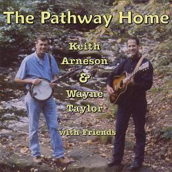 Keith Arneson - The Pathway Home