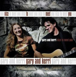 Gary and Kerri - Nice to Meet You