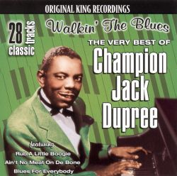 Champion Jack Dupree Biography Albums Streaming Links