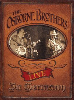 Osborne Brothers - Live in Germany