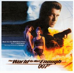 The World Is Not Enough [Music from the Motion Picture]