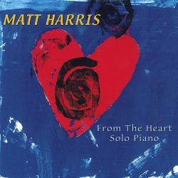 Matt Harris - From the Heart