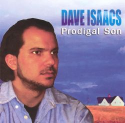 Prodigal Son - Dave Isaacs