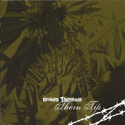 Broken Theremin - Thorn Tip