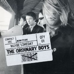 The Ordinary Boys - Maybe Someday [UK CD]