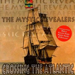 Mystic Revealers - Crossing the Atlantic