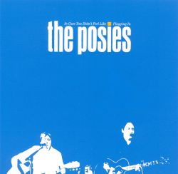 The Posies - In Case You Didn't Feel Like Plugging In