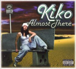 Kiko - Almost There