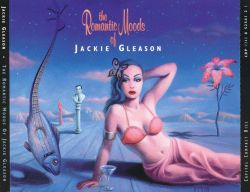 Jackie Gleason & His Orchestra - The Romantic Moods of Jackie Gleason