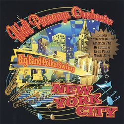 Walt Procanyn - Big Band Polka Swing, New York City