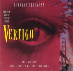 Joel McNeely / Royal Scottish National Orchestra - Bernard Herrmann: Vertigo