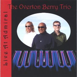 Overton Berry - Live at Admiral