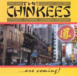The Chinkees - The Chinkees Are Coming!