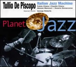 Tullio De Piscopo - Planet Jazz