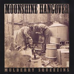 Moonshine Hangover - Mulberry Squeezins