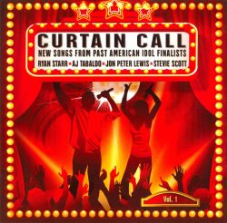 Curtain Call, Vol. 1: New Songs From Past American Idol Finalists