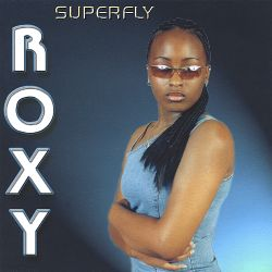 Roxy T. - Superfly