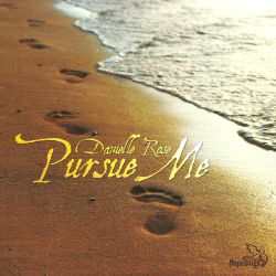 Danielle Rose - Pursue Me