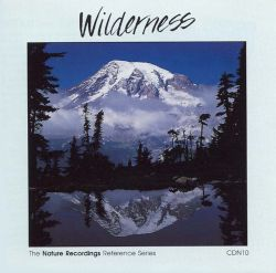 Nature Recordings, Vol. 17: Wilderness