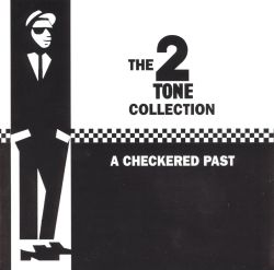The Two Tone Compilation: A Checkered Past