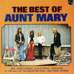 Aunt Mary - The Best of Aunt Mary