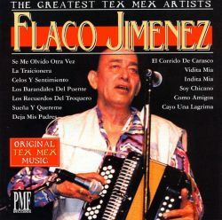 Flaco Jiménez - Best of Flaco Jimenez [Pmf Music Factory]