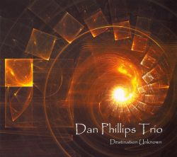 Dan Phillips - Destination Unknown