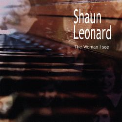 Shaun Leonard - The Woman I See