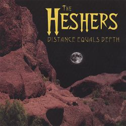 The Heshers - Distance Equals Depth