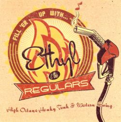 Ethyl & the Regulars - Fill 'Er Up with Ethyl and the Regulars