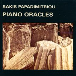 Sakis Papadimitriou - Piano Oracles
