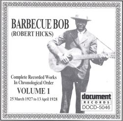 Barbecue Bob - Complete Recorded Works, Vol. 1 (1927-1928)