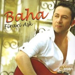 Baha - Firari Ask