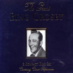 Bing Crosby - The Great