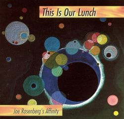Affinity / Joe Rosenberg - This Is Our Lunch