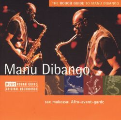 Manu Dibango - The Rough Guide to Manu Dibango