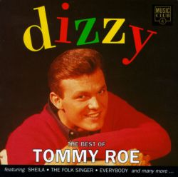 Dizzy: The Best of Tommy Roe