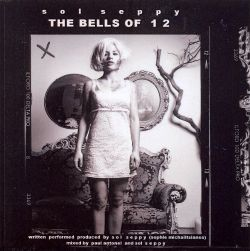 The Bells of 1 2 - Sol Seppy