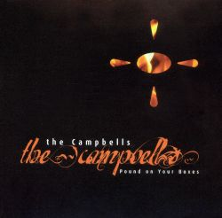 The Campbells - Pound on Your Boxes