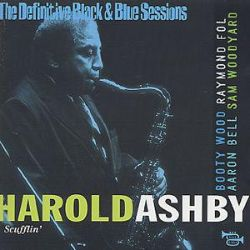 Harold Ashby - The Definitive Black & Blue Sessions