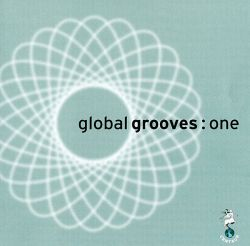 Global Grooves: One
