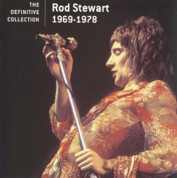 Rod Stewart - The Definitive Collection 1969-1978
