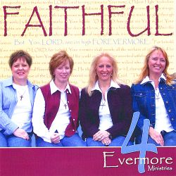 4 Evermore - Faithful
