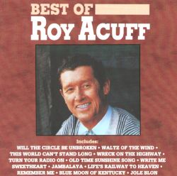 Roy Acuff - The Best of Roy Acuff [Capitol]
