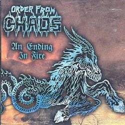 An Ending in Fire - Order from Chaos