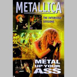 Congratulate, Metal up your ass metallica