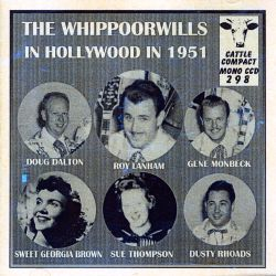 The Whippoorwills - In Hollywood