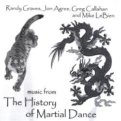 Randy Graves - Music from the History of Martial Dance